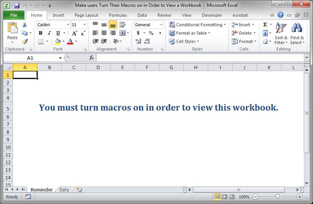 Make Users Enable Macros in Order to View a Workbook in
